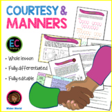 Manners, courtesy and being polite