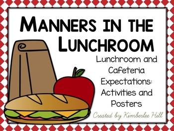 Manners in The Lunchroom: A Unit About Lunchroom and Cafeteria Expectations