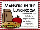 Manners in The Lunchroom: A Unit About Lunchroom and Cafet