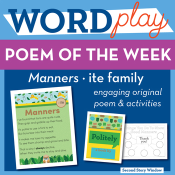 Manners -ite Word Family Poem of the Week