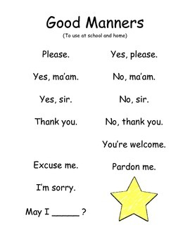 Manners:  to use at school and home