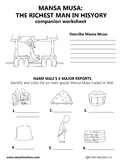 Mansa Musa: The Richest Man In History Companion Worksheet