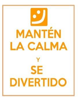 Manten la calma y ...