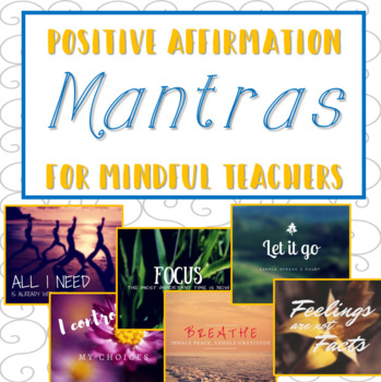 Mantras for Mindful Teachers