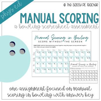 Manual Bowling Scoring Assessment
