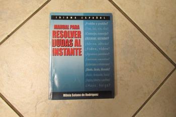 Manual Para Resolver Dudas al Instante by Silvia Solano de