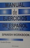 Manual de Ejercicios de Espanol nivel I y II Spanish Workbooks