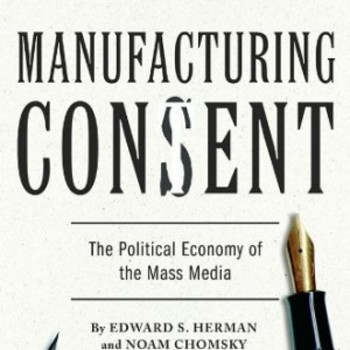 Manufacturing Consent Handout