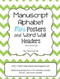 Manuscript Alphabet Mini Posters & Word Wall Headers {With A Chevron Flair}