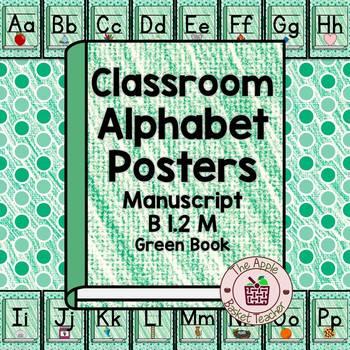 Manuscript and Cursive Alphabet Posters | Set B 1.2 | Green Crayon Books