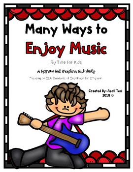 Many Ways to Enjoy Music A McGraw Hill Wonders Story Pack