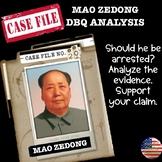 Mao Zedong:  Arrested for Criminal Behavior?  Or Heroic Leader? Fun DBQ