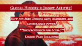 Mao Zedong: Gain, Mantain, and Consolidate Power Jigsaw Activity