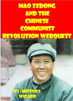Mao Zedong and the Chinese Communist Revolution Webquest