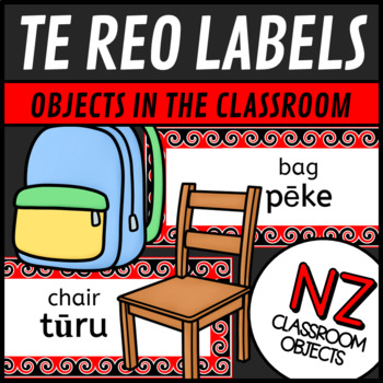 New Zealand Resources:  Maori Classroom Object Labels in Te Reo