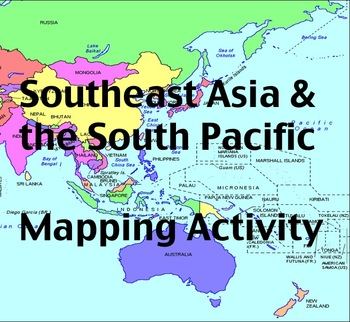 Good Southeast Asia U0026 The South Pacific   Mapping Activity