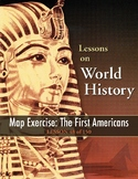 First Americans, WORLD HISTORY LESSON 48 of 150, Map Exercise, Game & More+Quiz