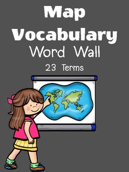 Map Geography Vocabulary Word Wall