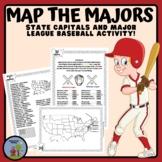 Map Skills States & Capitals with Major League Baseball Teams