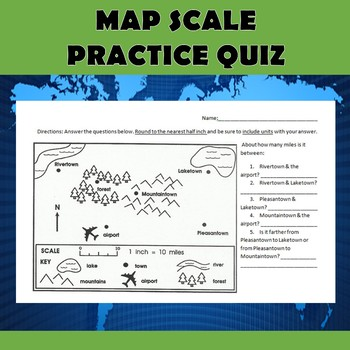 Map Scale Practice Quiz by Katie Loftin | Teachers Pay Teachers
