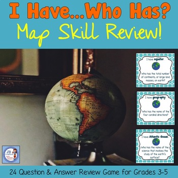 Map Skill Review Game: I Have Who Has! (intermediate grades)