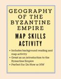 Map Skills Activity: Byzantine Empire