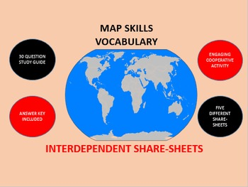 Map Skills Vocabulary: Interdependent Share-Sheets Activity