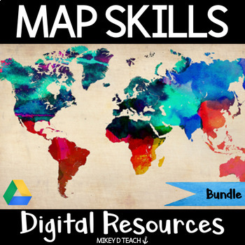 Map Skills Digital BUNDLE of Activities - Paperless & Interactive!