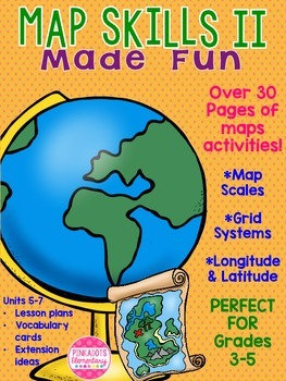 Map Skills II: Social Studies! Map Scales, Grid Systems, Longitude & Latitude!