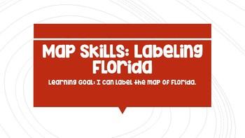 Map Skills: Labeling Florida