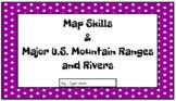 Map Skills, Major US Rivers, and Major US Mountains Digita