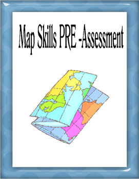 Map Skills Pre-Assessment