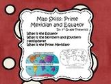 Map Skills: Prime Meridian and Equator