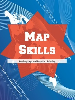 Map Skills Reading Passage and Labeling Map Parts
