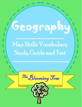 Map Skills Study Guide and Vocabulary Test