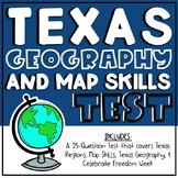 Texas Geography and Map Skills Test - 4.6A/4.6B/4.7B