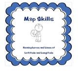 Map Skills- Hemispheres, Latitude and Longitude