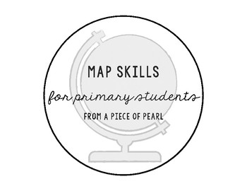 Map Skills for Primary Students U.S. and Canada
