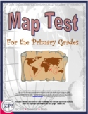 EDITABLE Map Test for the Primary Grades