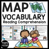 Map Vocabulary (Skills) Reading Comprehension; Geography
