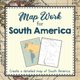 South America Unit Study: Map Work for South America
