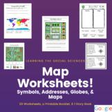 Map Worksheets: Symbols, Streets & Addresses, Globe & Map,