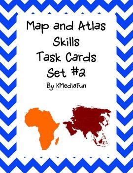 Map and Atlas Skills Task Cards Set #2 by KMediaFun