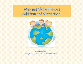 Map and Globe Unit Addition and Subtraction