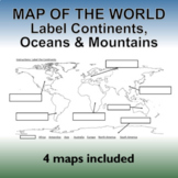 Map of the World – Label the Continents, Oceans and Mountains !