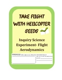 Maple Helicopter Seeds Inquiry Science Experiment- Flight Aerodynamics