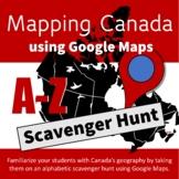 Mapping Canada - Google Maps Alphabetic Scavenger Hunt - Digital Activity