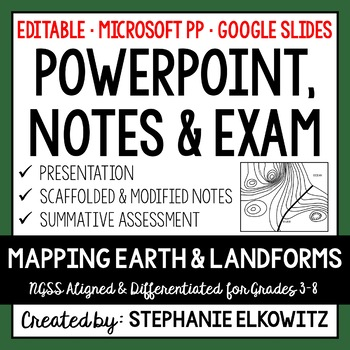 Mapping Earth and Landforms PowerPoint, Notes & Exam (Diff