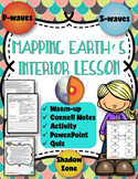 Mapping Earth's Interior Lessons: Earthquakes Unit- Earth Science
