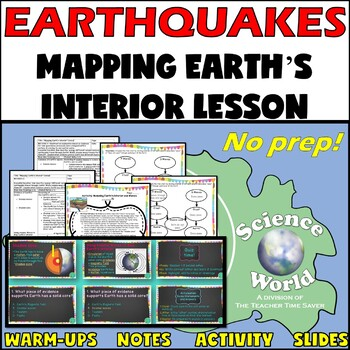 Mapping Earth's Interior: Science Interactive Notebook